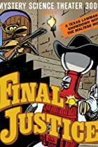 Image of Mystery Science Theater 3000: Final Justice