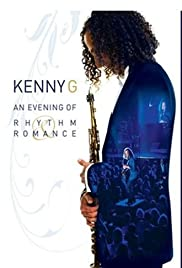 Kenny G: An Evening of Rhythm and Romance Poster