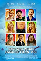 He's Way More Famous Than You (2013) Poster