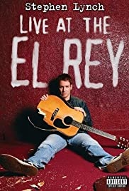Stephen Lynch: Live at the El Rey(2004) Poster - Movie Forum, Cast, Reviews