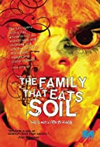 Primary image for The Family That Eats Soil