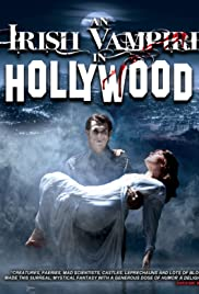 An Irish Vampire in Hollywood Poster