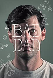 Bad Dad Poster