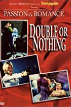 Image of Passion and Romance: Double or Nothing
