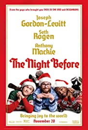 The Night Before (2015) Poster - Movie Forum, Cast, Reviews