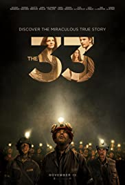 The 33 (2015) Poster - Movie Forum, Cast, Reviews