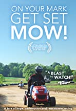 On Your Mark, Get Set, MOW!