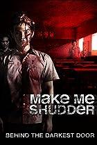 Image of Make Me Shudder