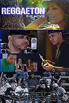 Image of Reggaeton the Movie
