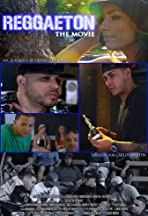 Reggaeton the Movie
