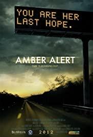 Amber Alert(2012) Poster - Movie Forum, Cast, Reviews