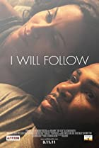 I Will Follow (2010) Poster