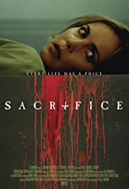 Sacrifice (2016) Poster - Movie Forum, Cast, Reviews