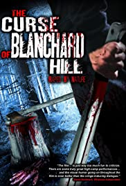 The Curse of Blanchard Hill(2006) Poster - Movie Forum, Cast, Reviews