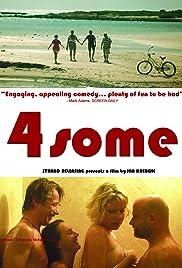 4Some(2012) Poster - Movie Forum, Cast, Reviews