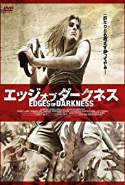 Edges of Darkness (2008) Poster - Movie Forum, Cast, Reviews
