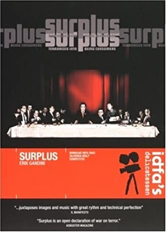 Surplus: Terrorized Into Being Consumers (2003)