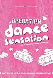Operation Dance Sensation (2003) Poster - Movie Forum, Cast, Reviews