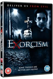 Exorcism (2014) Poster - Movie Forum, Cast, Reviews