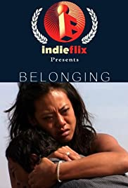 Belonging (2004) Poster - Movie Forum, Cast, Reviews