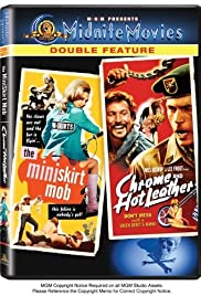 The Mini-Skirt Mob (1968) Poster - Movie Forum, Cast, Reviews