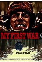 My First War (2010) Poster