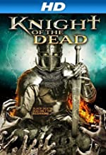 Knight of the Dead(2014)