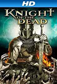 Knight of the Dead 2013 BRRip 480p 260MB ( Hindi – English ) MKV