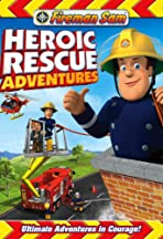 Fireman Sam: Heroic Rescue Adventures
