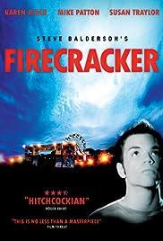Firecracker(2005) Poster - Movie Forum, Cast, Reviews