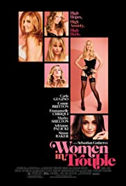 Women in Trouble (2009) Poster - Movie Forum, Cast, Reviews