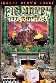 Big Money Hustlas(2000) Poster - Movie Forum, Cast, Reviews
