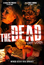 The Dead Want Women Poster