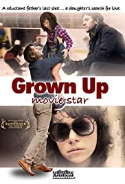 Grown Up Movie Star Poster
