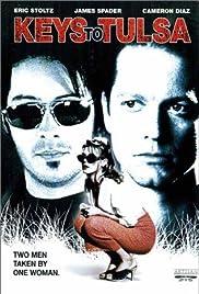 Keys to Tulsa(1997) Poster - Movie Forum, Cast, Reviews