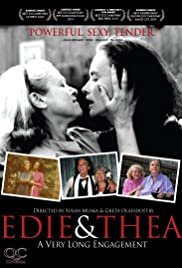 Edie & Thea: A Very Long Engagement (2009) Poster - Movie Forum, Cast, Reviews