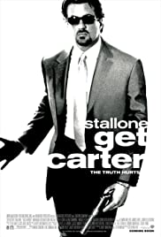 Get Carter (2000) Poster - Movie Forum, Cast, Reviews