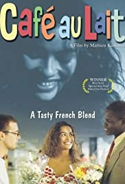 Café au lait (1993) Poster - Movie Forum, Cast, Reviews