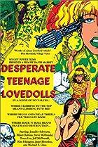 Image of Desperate Teenage Lovedolls