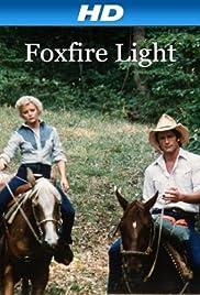 Foxfire Light(1982) Poster - Movie Forum, Cast, Reviews
