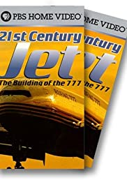 21st Century Jet: The Building of the 777 Poster