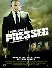 Pressed (2011)