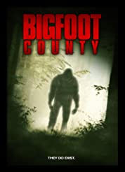 Bigfoot County (2012)