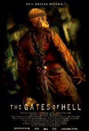 The Gates of Hell(2008) Poster - Movie Forum, Cast, Reviews