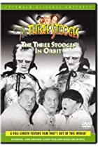 Image of The Three Stooges in Orbit