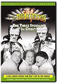 The Three Stooges in Orbit (1962) Poster - Movie Forum, Cast, Reviews