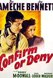 Confirm or Deny (1941) Poster - Movie Forum, Cast, Reviews