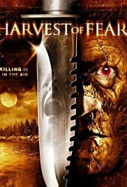Harvest of Fear (2004) Poster - Movie Forum, Cast, Reviews