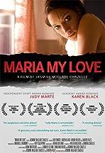 Maria My Love