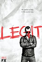 Legit Poster - TV Show Forum, Cast, Reviews